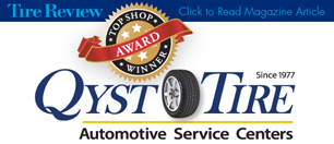 Qyst Tire and Automotive Service Center has been awarded Tire Review Magazine's North American Top Shop Winner in 2015 - this encompasses Canada, United States and Mexico!